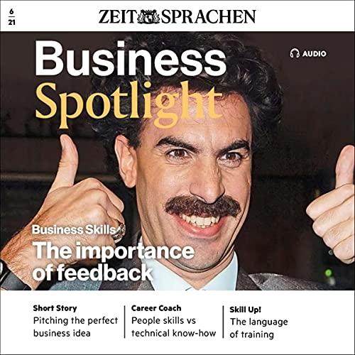 Business Spotlight Audio - The importance of feedback. 6/2021 Titelbild