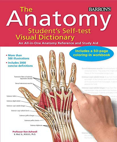 Compare Textbook Prices for Anatomy Student's Self-Test Visual Dictionary: An All-in-One Anatomy Reference and Study Aid Barron's Visual Dictionaries 1 Edition ISBN 9780764147241 by Ashwell Ph.D., Ken