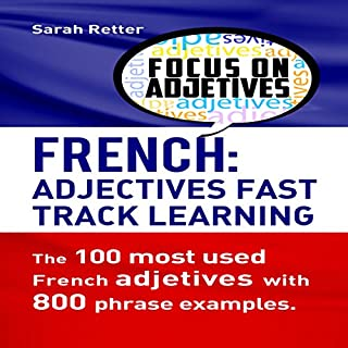 French Adjectives: Fast Track Learning cover art