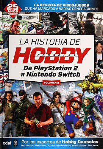 Historia de HobbyConsolas, La (vol. II). De PlayStation 2 a Nintendo Switch (Biblioteca del recuerdo)