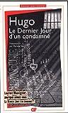 DERNIER JOUR D'UN CONDAMN? (LE) by VICTOR HUGO (February 26,2010) - FLAMMARION (?DITIONS) (February 26,2010)