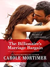 The Billionaire's Marriage Bargain (Billionaire Collection)
