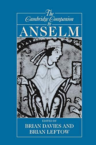 Cambridge Companion To Anselm (Cambridge Companions to Philosophy)
