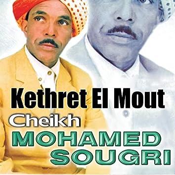 Kethret El Mout