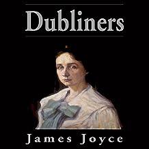 Dubliners (Blackstone Edition)