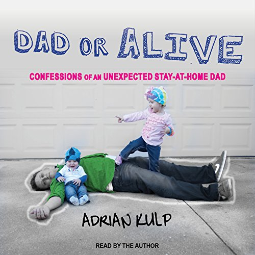 Dad or Alive audiobook cover art