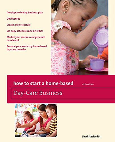 Compare Textbook Prices for How to Start a Home-Based Day-Care Business Home-Based Business Series Sixth Edition ISBN 9780762760855 by Steelsmith, Shari