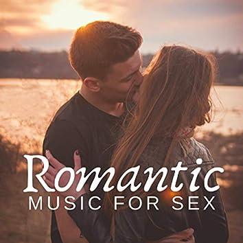 Romantic Music for Sex - Lovemaking Techniques