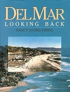 Del Mar: Looking Back