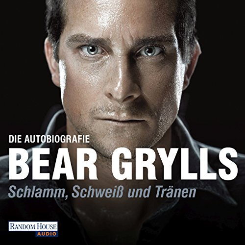 Schlamm, Schweiß und Tränen                   By:                                                                                                                                 Bear Grylls                               Narrated by:                                                                                                                                 Dietmar Wunder                      Length: 12 hrs and 20 mins     Not rated yet     Overall 0.0
