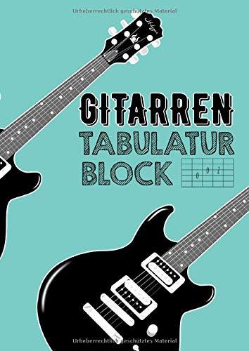 Gitarren Tabulatur Block: Tabulatoren für Gitarristen| Noten, Accorde und Melodien in TAB notieren | Eigenes Inhaltsverzeichnis | Gitarre Zubehör | 100 Seiten