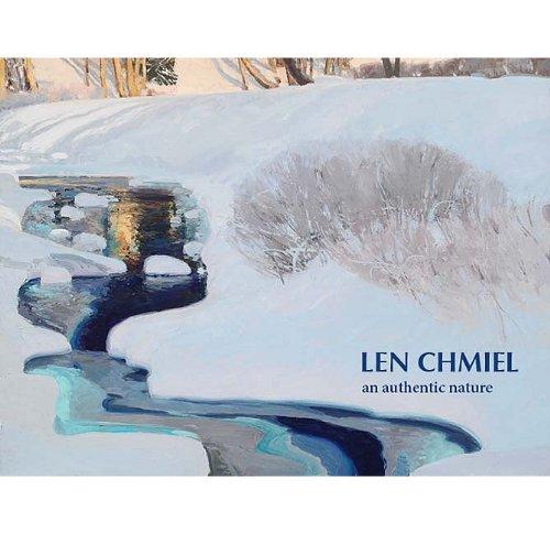 Len Chmiel: An Authentic Natu