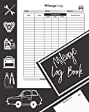 Mileage Log Book: Vehicle Mileage Journal Ideal for...
