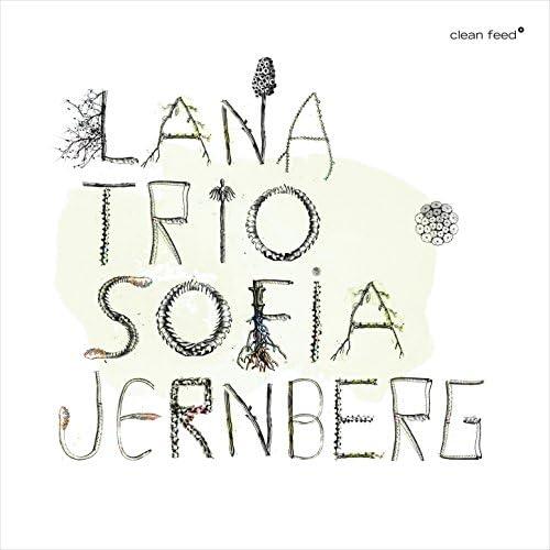 Lana Trio & Sofia Jernberg feat. Henrik Munkeby Nørstebø, Kjetil Jerve & Andreas Wildhagen