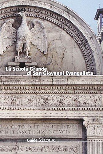 La Scuola Grande di San Giovanni Evangelista
