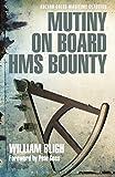 Mutiny on Board HMS Bounty (Adlard Coles Maritime Classics) (English Edition)