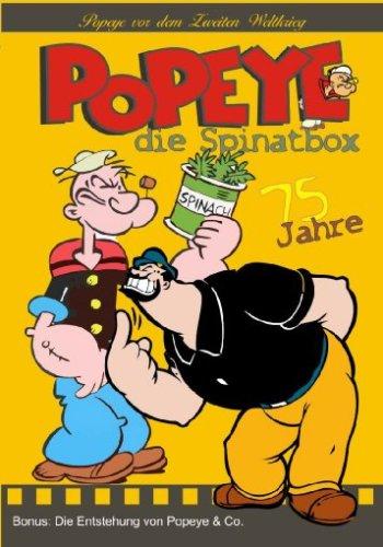 Popeye - Die Spinatbox (Popeye vor dem Zweiten Weltkrieg)