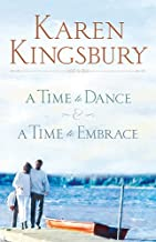 A TIME FOR DANCE & A TIME TO EMBRACE