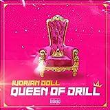 Queen of Drill (QOD) [Explicit]