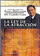 La Ley de La Atraccion: Mitos y Verdades Sobre El Secreto Mas Extrano del Mundo (Spanish Edition)