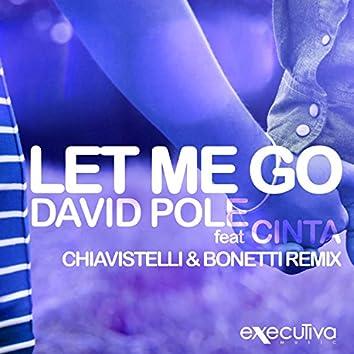 Let Me Go (feat. Cinta) - Single