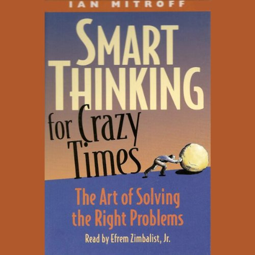 Smart Thinking for Crazy Times audiobook cover art