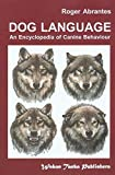 Dog Language 3th (third) edition Text Only