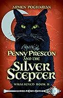 Penny Preston and the Silver Scepter