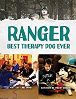 Ranger: Best Therapy Dog Ever