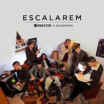 Escalarem (feat. Dakidarría)
