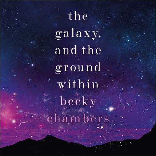 The Galaxy, and the Ground Within  By  cover art