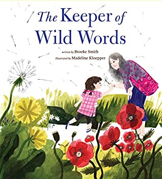 The Keeper of Wild Words   Nature for Kids Exploring Nature with Children