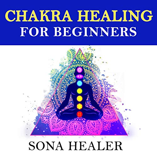 Chakra Healing for Beginners audiobook cover art
