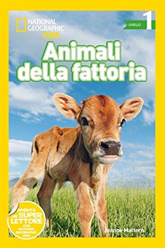 Animali della fattoria. Livello 1. Ediz. illustrata