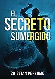 El secreto sumergido: Aventura y misterio en la Patagonia
