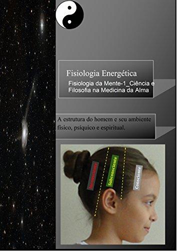 Fisiologia Energética: Ciência e Filosofia na Medicina da Alma