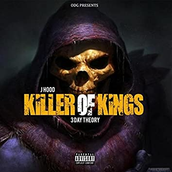 Killer Of Kings 3 Day Theory