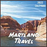 Maryland Travel Calendar 2022: 2021-2022 Maryland Weekly & Monthly Planner | 2-Year Pocket Calendar | 19 Months | Organizer | Agenda | Appointment | For Maryland Lovers
