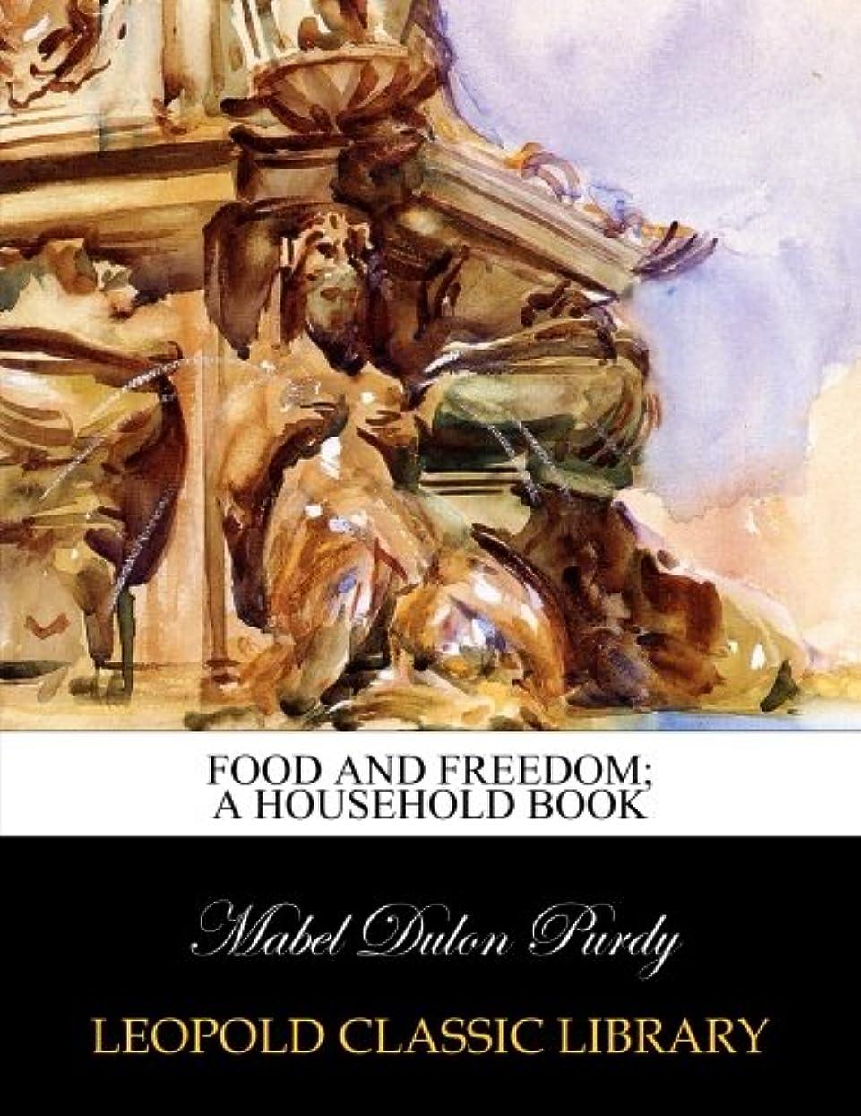 サロン広く青Food and freedom; a household book