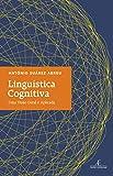 Linguística Cognitiva: Uma Visão Geral e Aplicada