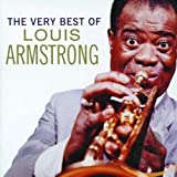 The Very Best of Louis Armstrong - ouis Armstrong