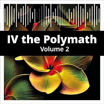 IV the Polymath, Vol. 2