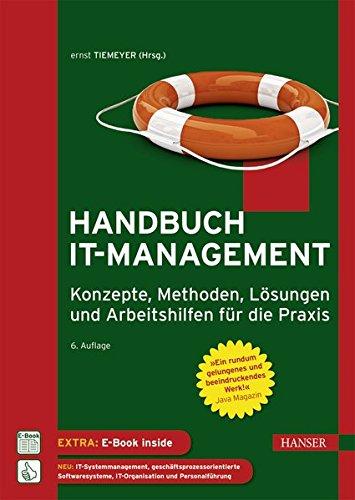 Handbuch IT-Management: Konzepte, Methoden, Lösungen und Arbeitshilfen für die Praxis