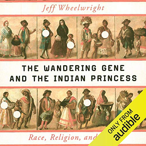 The Wandering Gene and the Indian Princess Titelbild