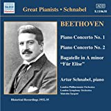 Beethoven: Piano Concerto No. 1 in C, Op. 15; Piano Concerto No. 2 in B-Flat, Op. 19; Bagatelle in A Minor (Fur Elise)
