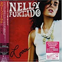 Loose by Nelly Furtado (2006-07-18)