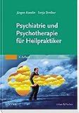 Psychiatrie und Psychotherapie für Heilpraktiker