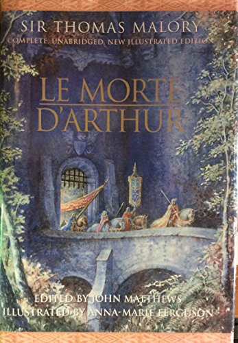 Le Morte D'Arthur (Complete, Unabridged and Illustrated Edition)