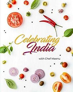 Celebrating India: with Chef Meenu