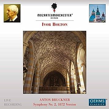 Bruckner: Symphony No. 2 in C Minor, WAB 102 (1872 Version) [Ed. W. Carragan] [Live]